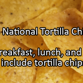 Writing Prompt for February 24: Tortilla Chips
