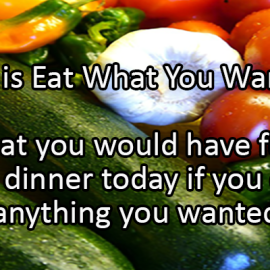 Writing Prompt for May 11: Eat What You Want Day