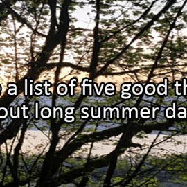 Writing Prompt for June 22: Long Summer Days