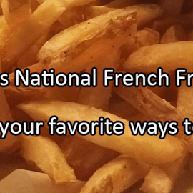 Writing Prompt for July 13: Fries