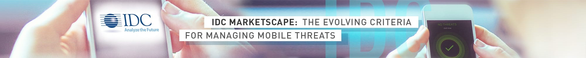 IDC Mobile Threats Banner