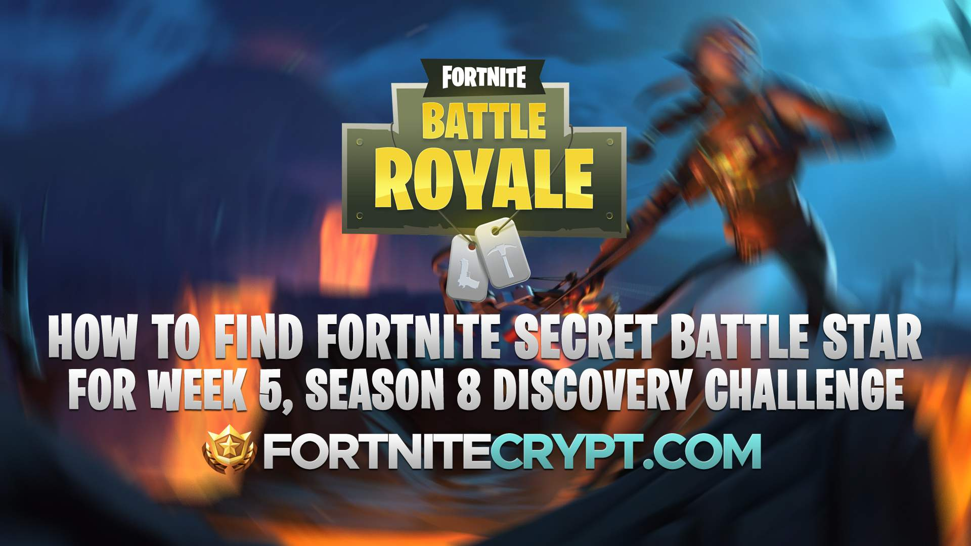 how to find fortnite secret battle star for week 5 season 8 discovery challenge - fortnite season 8 battle star