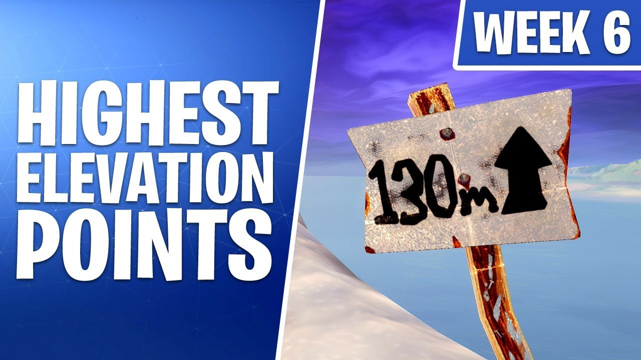 How To Find Fortnite S Highest Elevations For Week 6 Season 8