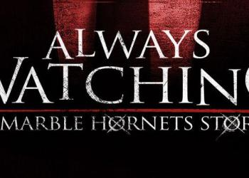 Always Watching – A Marble Hornets Story Review