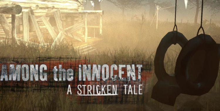 Among the Innocent: A Stricken Tale Review – A Gritty Mystery Adventure Game