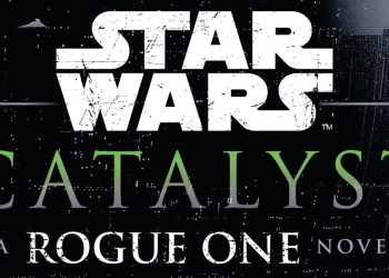 Catalyst: A Rogue One Novel