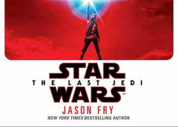 Star Wars: The Last Jedi Novelisation