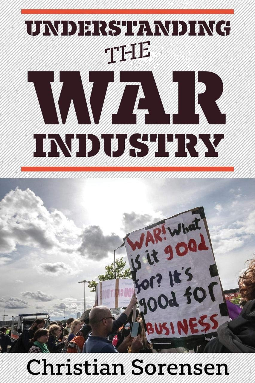 Understanding the War Industry w/ Christian Sorenson – Ep 80