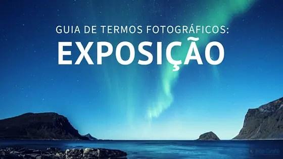guia-de-termos-fotográficos-exposição