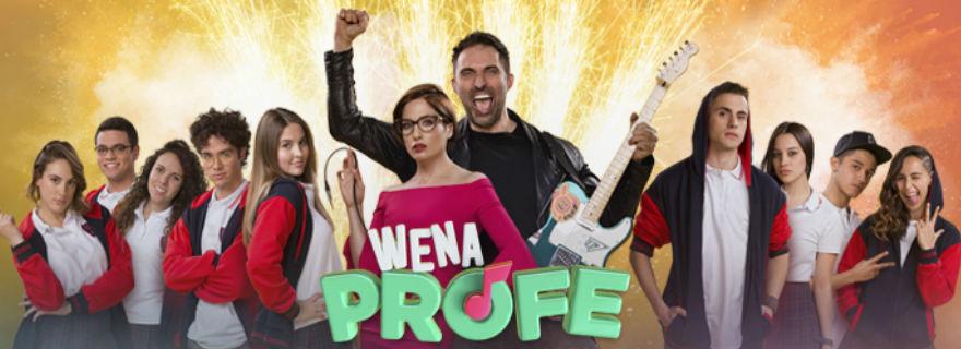 """""""Wena Profe"""" ya tiene fecha de estreno por las pantallas de TVN"""