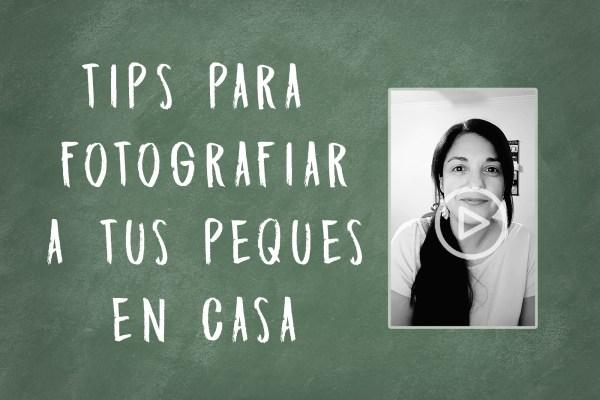 como fotografiar a nuestros hijos