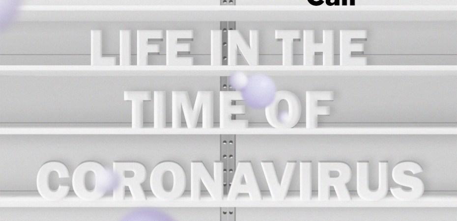 La vita al tempo del Coronavirus COVID-19