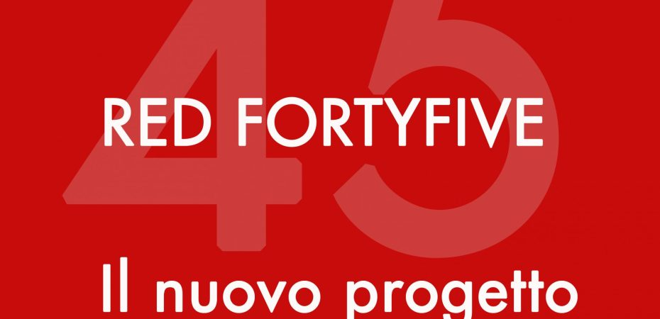 Progetto Red FortyFive