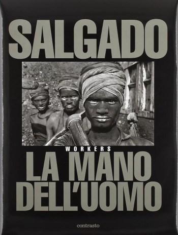 9194BaUJtbL. SL1500  - La mano dell'uomo [Workers] - Salgado - [RECENSIONE] - fotostreet.it