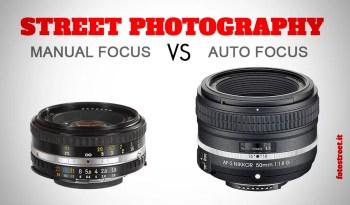 manualfocus autofocus - Manual focus vs Autofocus nella fotografia di strada - fotostreet.it