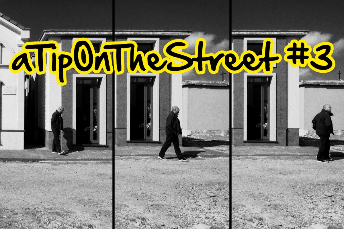 a tip on the street #3 – 1 2 3 click - Street Photography