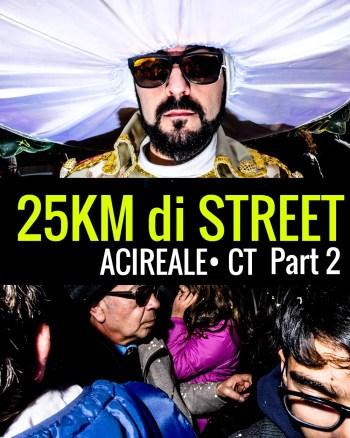 25Km - 25KM DI STREET – PART.2 CARNEVALE DI ACIREALE STREET PHOTOGRAPHY - fotostreet.it