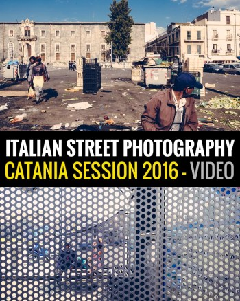 locandina catania session - Street Photography Catania - Video Session - fotostreet.it