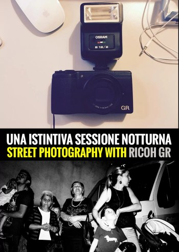 session gr - Una Istintiva Sessione Notturna • Street Photography Night Session a Palagonia - Sicilia - fotostreet.it