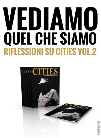 vediamo quel che siamo - VEDIAMO QUEL CHE SIAMO •  RIFLESSIONI SU CITIES VOL.2 - fotostreet.it