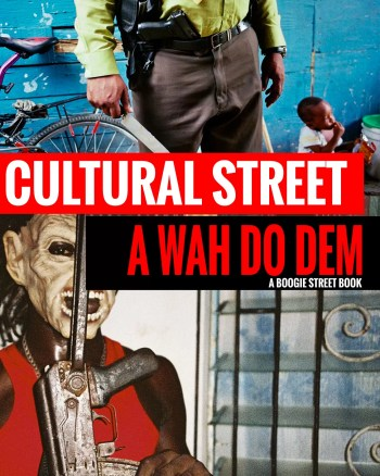 cultural street ohotography fotostreet - A CULTURAL STREET: A WAH DO DEM - fotostreet.it