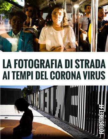 La fotografia di Strada ai tempi del Corona Virus - Andrea Scirè - Fotostreet