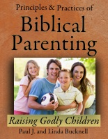 Principles and Practices of Biblical Parenting