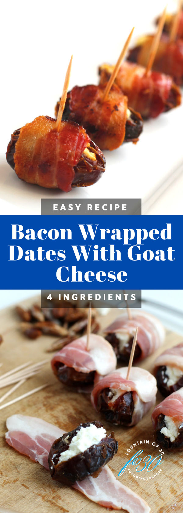 bacon wrapped dates appetizer fountainof30