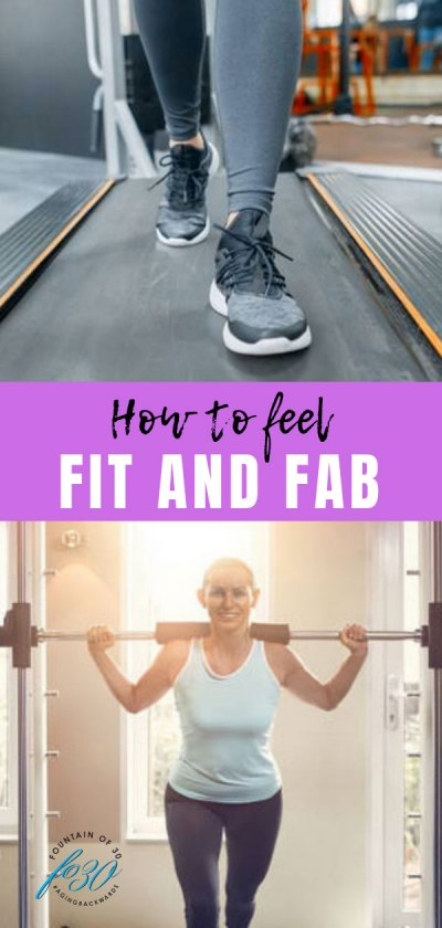 how to feel fit and fab over 40