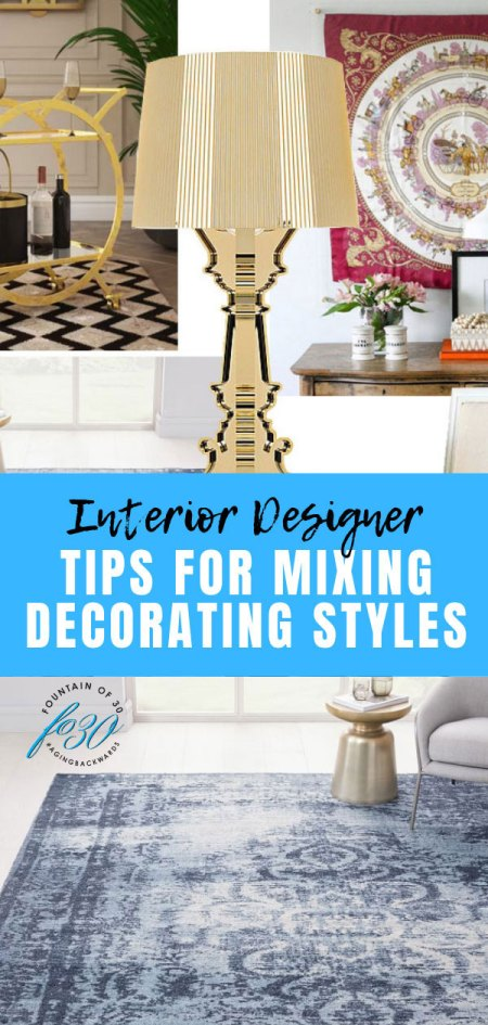 tips for mixing decorating styles fountainof30