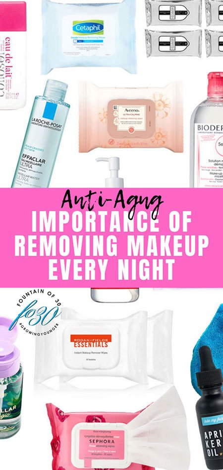 importance of removing makeup every night fountainof30