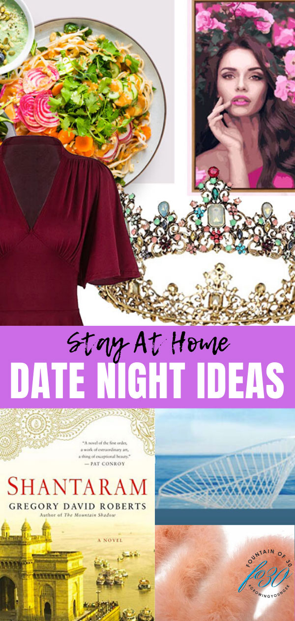 quarantine date night ideas fountainof30