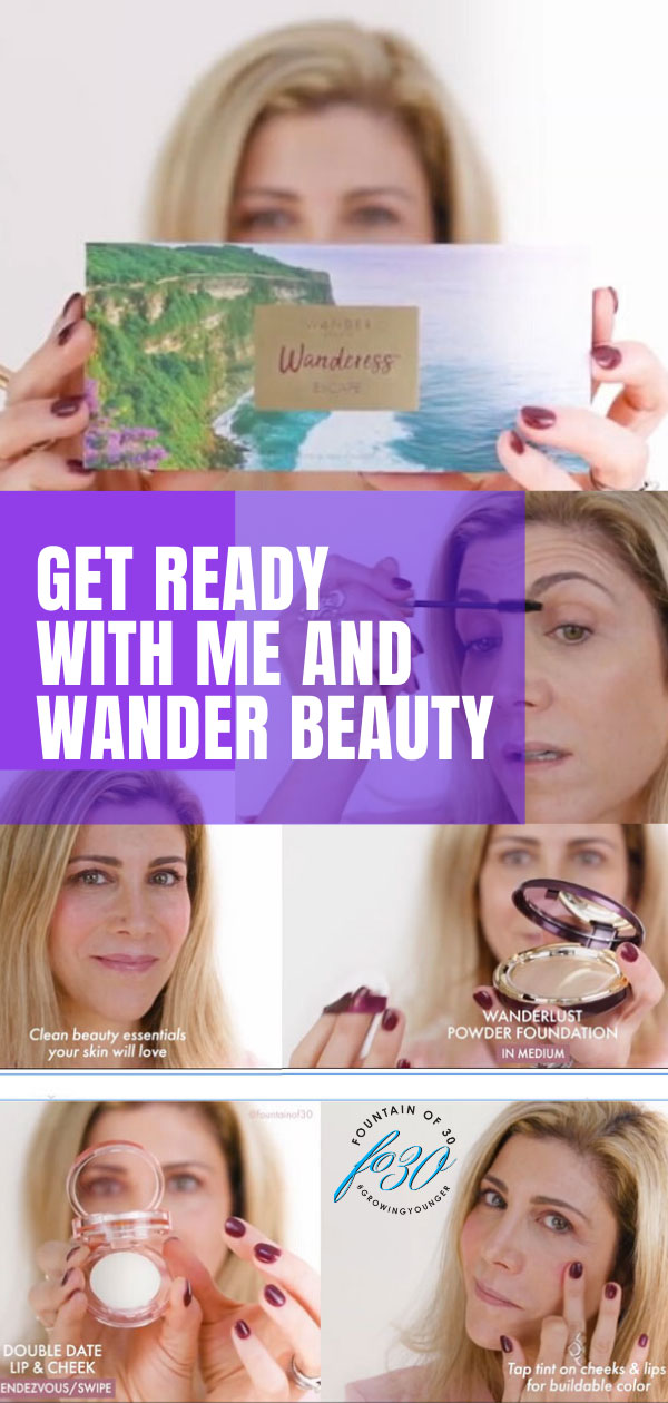 get ready with me wander beauty fountainof30