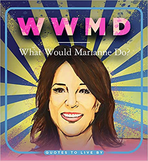 WWMD: What Would Marianne Do?: Quotes to Live By book cover fountainof30