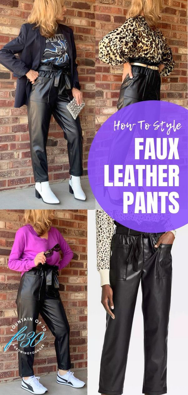 how to style faux leather pants fountainof30