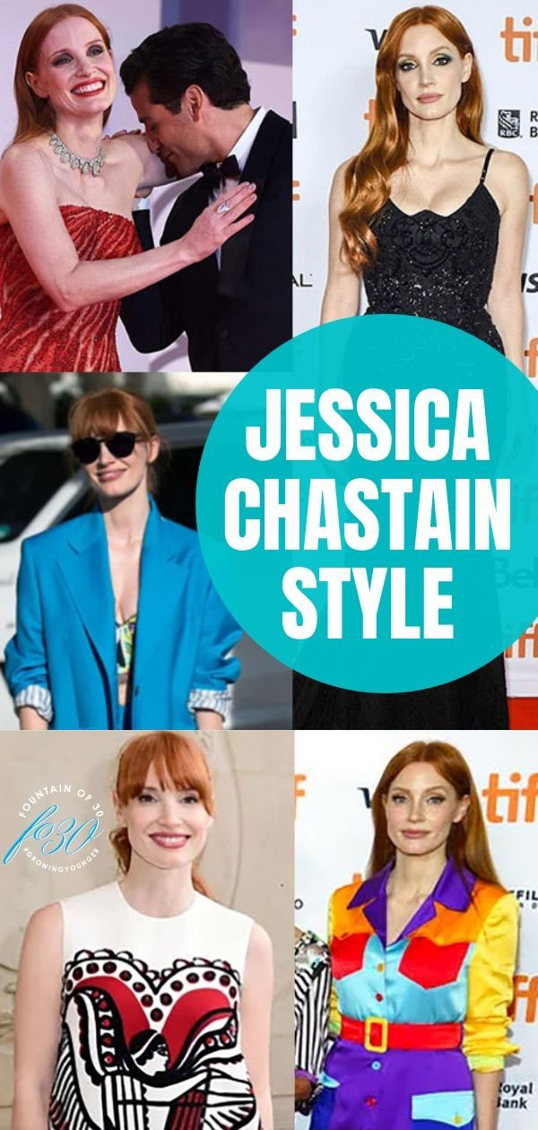jessica chastain style review fountainof30