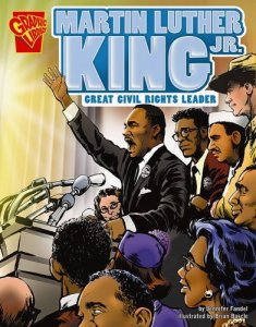 Martin Luther King, Jr.: Great Civil Rights Leader (Capstone Graphic Library)