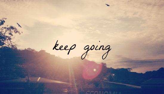 Resultado de imagem para keep going