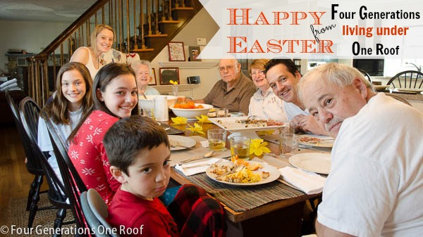 Happy Easter from Four Generations living under one roof graphic