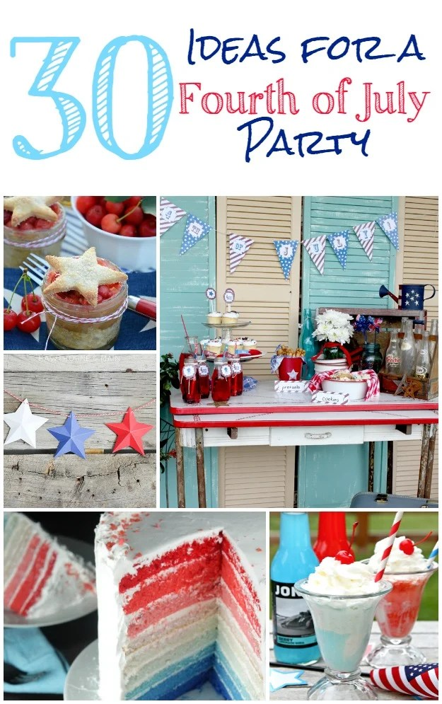 30 Ideas For Throwing A Fourth Of July Party Four Generations One Roof