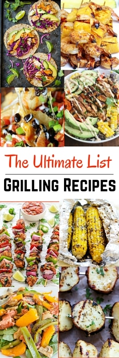 The Ultimate List of Easy Grilling Recipes | Four Generations One Roof