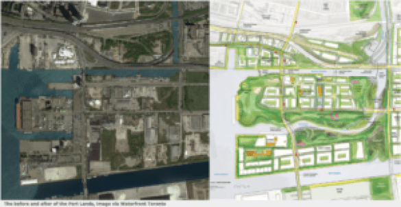 Before/After of Port Lands via Waterfront Toronto
