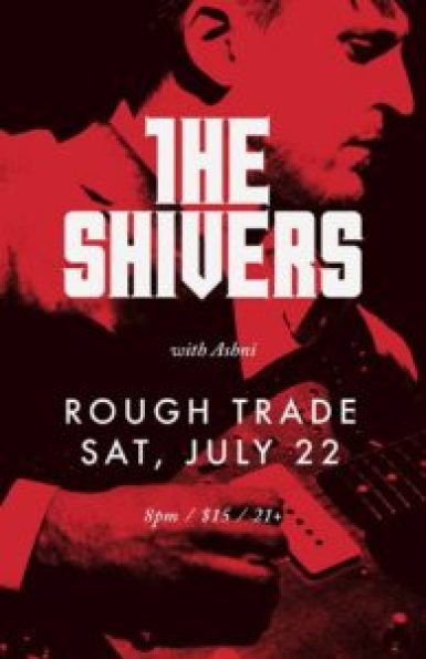 The Shivers at Rough Trade poster