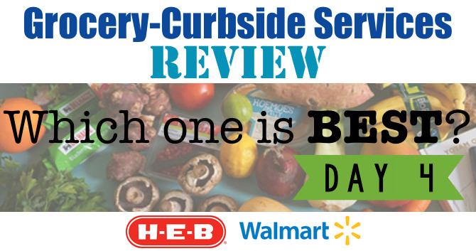 Grocery Curbside Pickup Review – Day 4 – H-E-B & Walmart