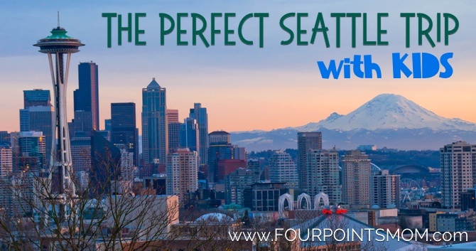 The Perfect Seattle Trip With Kids