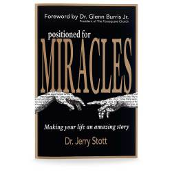 Positioned for Miracles
