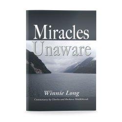 Miracles Unaware