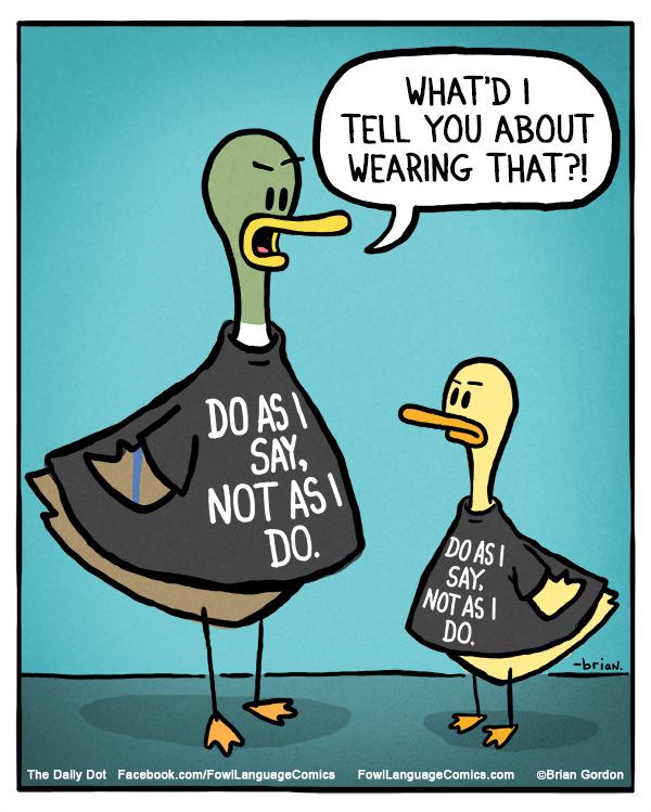 Image result for do as I say not as I do cartoon