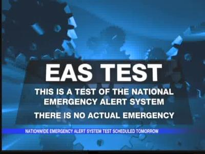 National Emergency Alert System test scheduled_-7000867839686717815