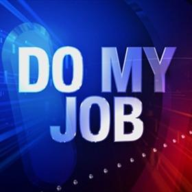 Do My Job_5280243270867110078